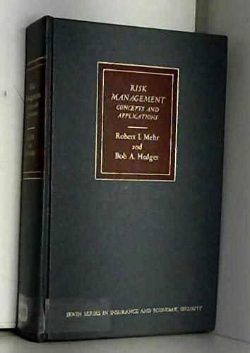 Risk Management: Concepts and Applications: Mehr, Robert I.;