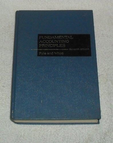 Fundamental accounting principles (The Willard J. Graham: William W Pyle,