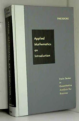 Applied mathematics: An introduction : mathematical analysis: Theodore, Chris Athanasios