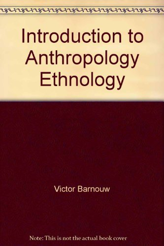 9780256016628: An Introduction to Anthropology Volume 2 Ethnology