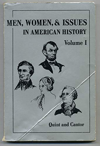 Men, Women and Issues in American History: Volume I