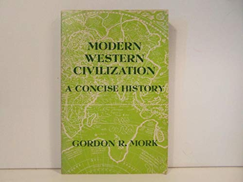 9780256018042: Modern Western Civilization: Concise History (The Dorsey series in European history)