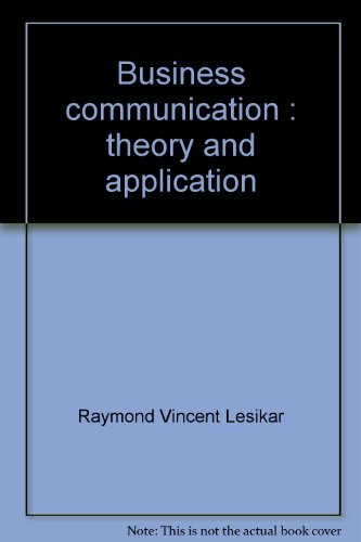 9780256018189: Business communication: Theory and application, 3rd Edition