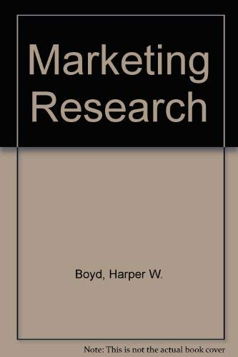 Marketing Research : Text and Cases: Ralph L. Westfall;