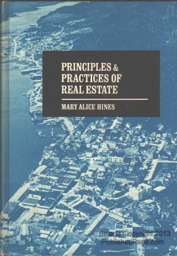 Principles and Practices of Real Estate: M. A. Hines