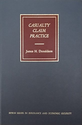9780256018783: Casualty claim practice (Irwin series in insurance and economic security)