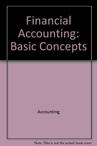 9780256019063: Financial accounting: Basic concepts (The Willard J. Graham series in accounting)