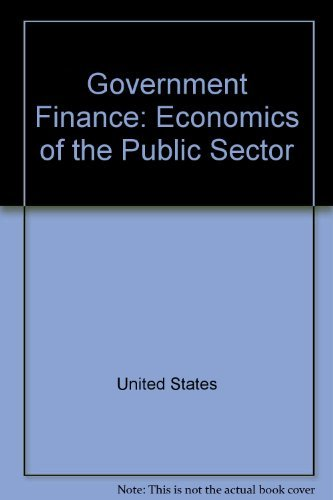 Government Finance: Economics of the Public Sector.: John Fitzgerald Due,