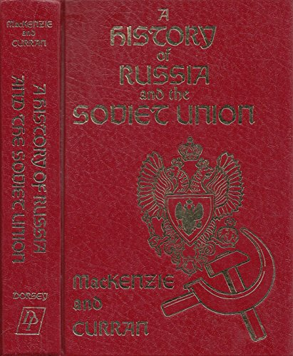 9780256019346: A History of Russia and the Soviet Union (The Dorsey Series in European History)