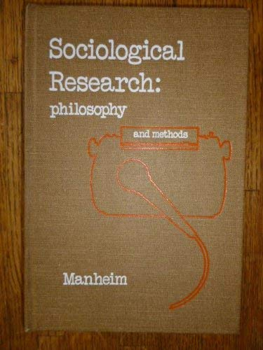Sociological research : philosophy and methods.: Manheim, Henry L.