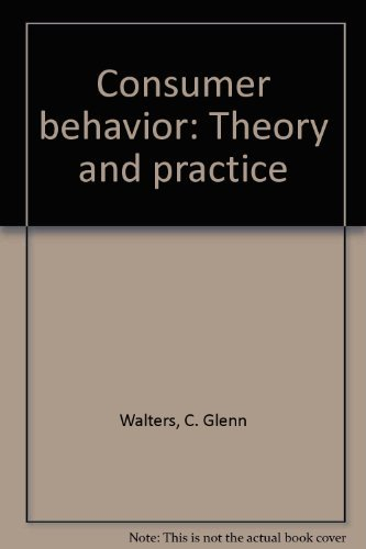 9780256019995: Consumer behavior: Theory and practice