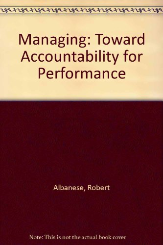 9780256020397: Managing: Toward Accountability for Performance (The Irwin series in management and the behavioral sciences)