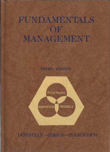 9780256020731: Fundamentals of Management: Functions, Behaviour, Models