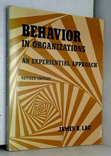 9780256021226: Behavior in Organizations: An Experiential Approach
