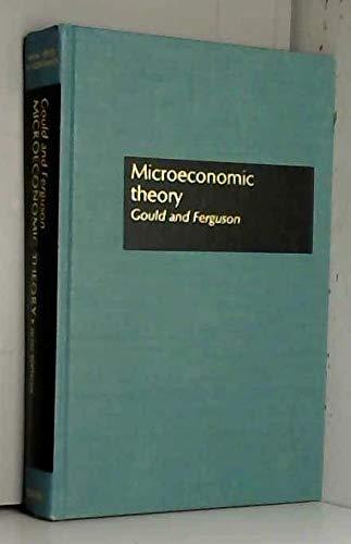 Microeconomic Theory (The Irwin series in economics): J.P. Gould, C.E.