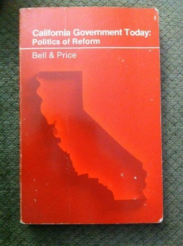 9780256021851: California government today: Politics of reform (The Dorsey series in political science)