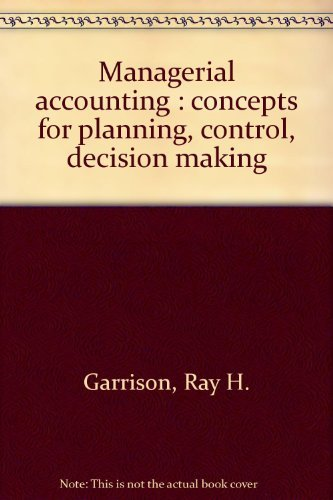 9780256022094: Managerial accounting: Concepts for planning, control, decision making