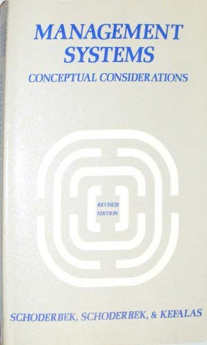 Management Systems : Conceptual Consideration: Asterios G. Kefalas;