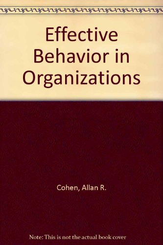 Effective Behavior in Organizations: Learning from the Interplay of Cases, Concepts, and Student ...