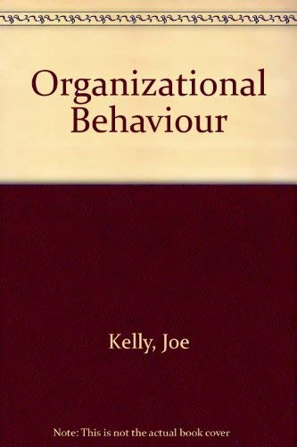 9780256022841: Organizational Behaviour (The Irwin series in management and the behavioral sciences)