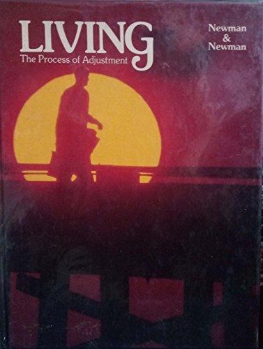 Living : The Process of Adjustment: Barbara M. Newman;