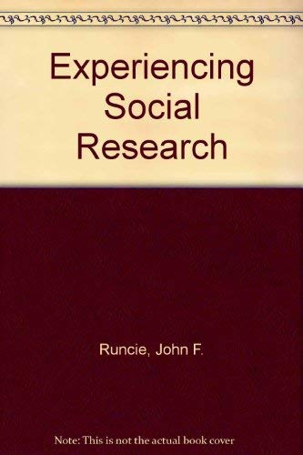 9780256023046: Experiencing Social Research (The Dorsey series in sociology)