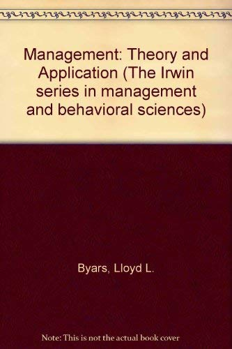 9780256023466: Management: Theory and Application (The Irwin series in management and behavioral sciences)