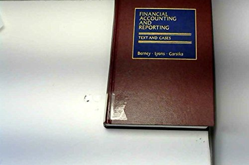 Financial accounting and reporting: Text and cases: Paul R Berney