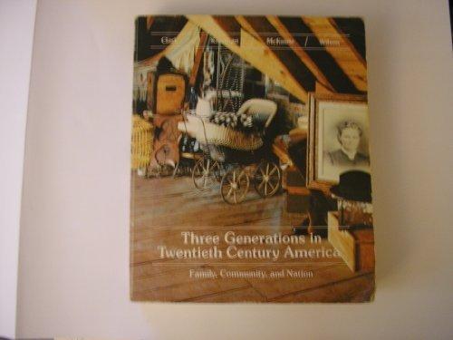 Three generations in twentieth century America: Family,: John G. Clark