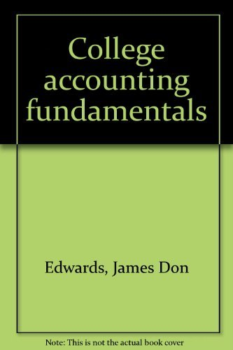 College accounting fundamentals: Edwards, James Don