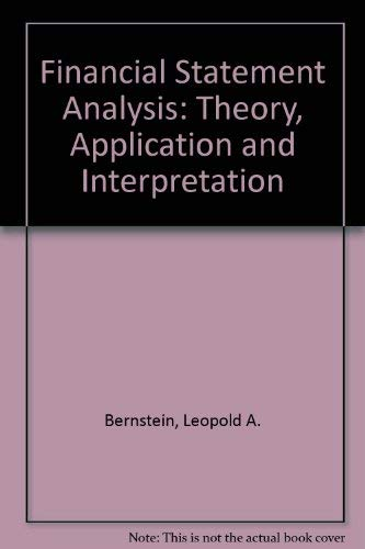 9780256025866: Financial statement analysis: Theory, application, and interpretation (Willard J. Graham series in accounting)