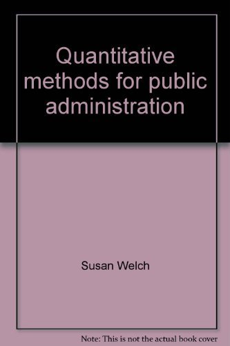 9780256026610: Quantitative methods for public administration: Techniques and applications (Dorsey series in political science)