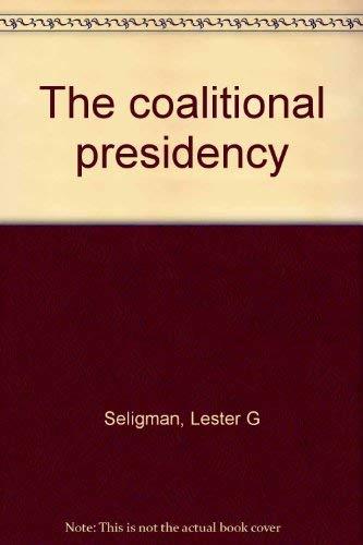 9780256026689: The coalitional presidency