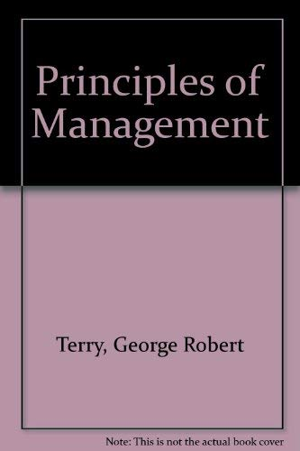 Principles of Management: Terry, George Robert,