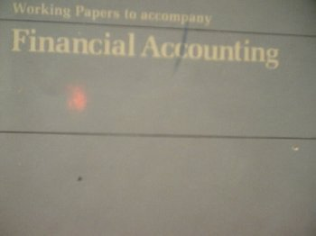 Working Papers to Accompany Financial Accounting: William W. Pyle,