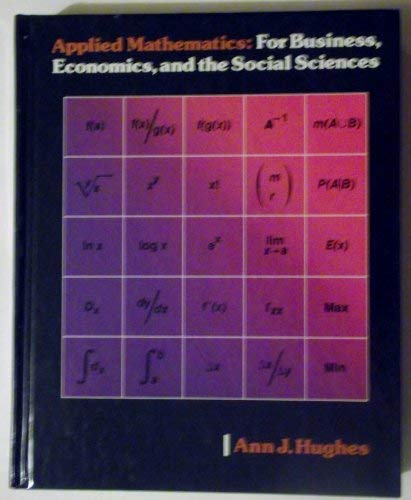 9780256028294: Applied Mathematics: For Business, Economics, and the Social Sciences (Irwin series in quantitative analysis for business)