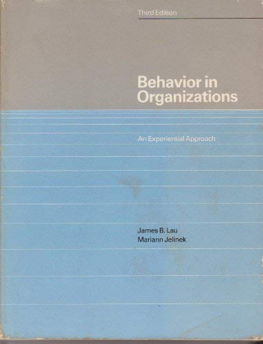 9780256028379: Behavior in Organizations: An Experiential Approach (The Irwin series in management and the behavioral sciences)
