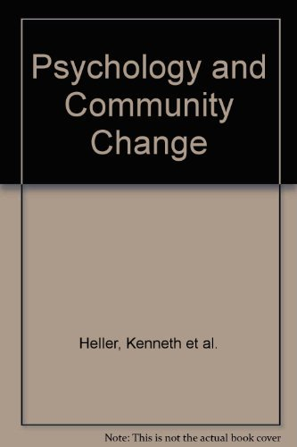 9780256028607: Psychology and community change: Challenges of the future (Dorsey series in psychology)