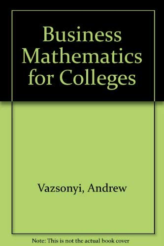 9780256029895: Business Mathematics for Colleges