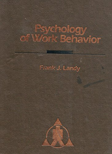9780256030464: Psychology of work behavior (The Dorsey series in psychology)