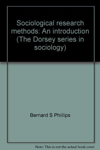9780256031072: Sociological research methods: An introduction (The Dorsey series in sociology)