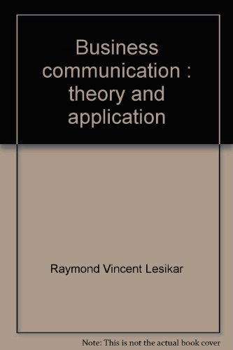 9780256031577: Business communication: Theory and application