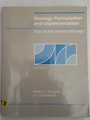 9780256031737: Strategy Formulation and Implementation: Tasks of the General Manager