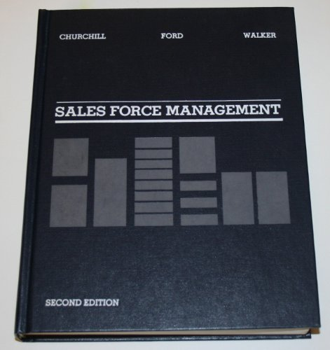 Sales force management: Planning, implementation, and control: Churchill, Gilbert A