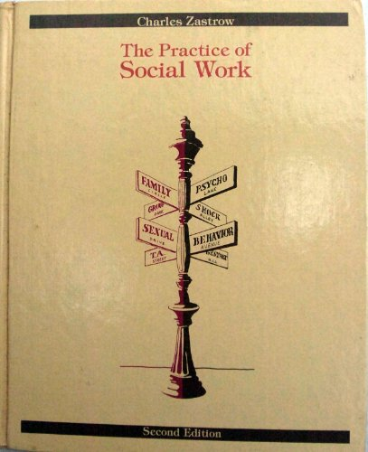 9780256031867: The practice of social work (The Dorsey series in social welfare)