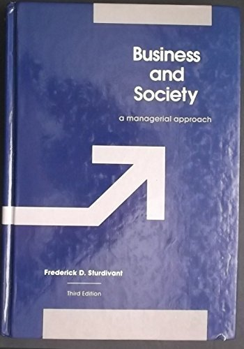 9780256032338: Business and society: A managerial approach (The Irwin series in management and the behavorial sciences)