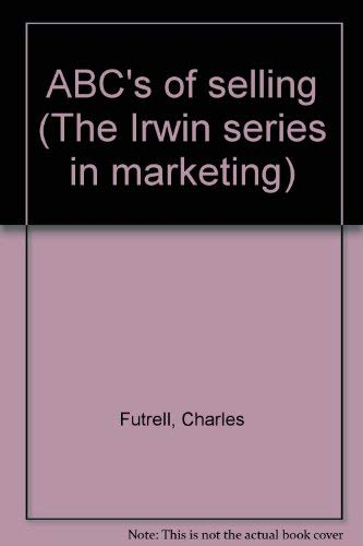 9780256033045: ABC's of selling (The Irwin series in marketing)