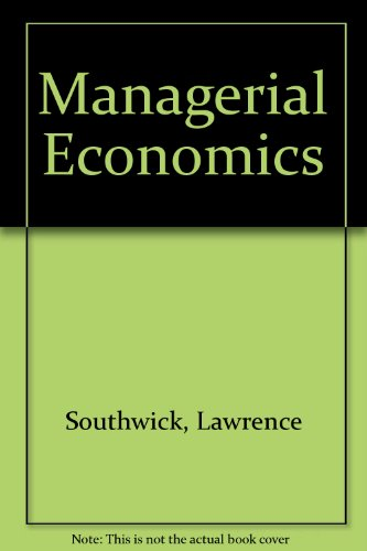 Managerial Economics: Southwick, Lawrence