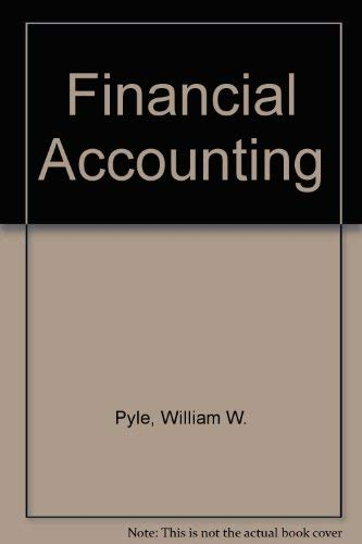 Financial Accounting: William W. Pyle;