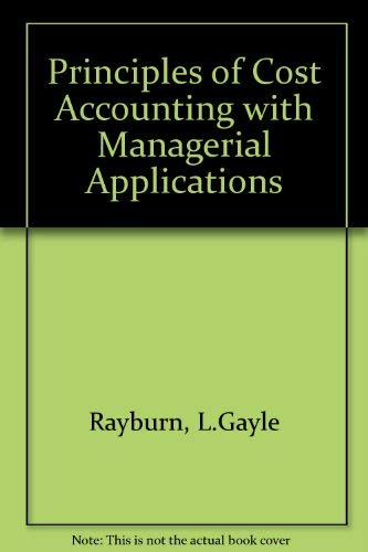 Stock image for Principles of cost accounting: Managerial applications (The Robert N. Anthony/Willard J. Graham series in accounting) for sale by Pro Quo Books